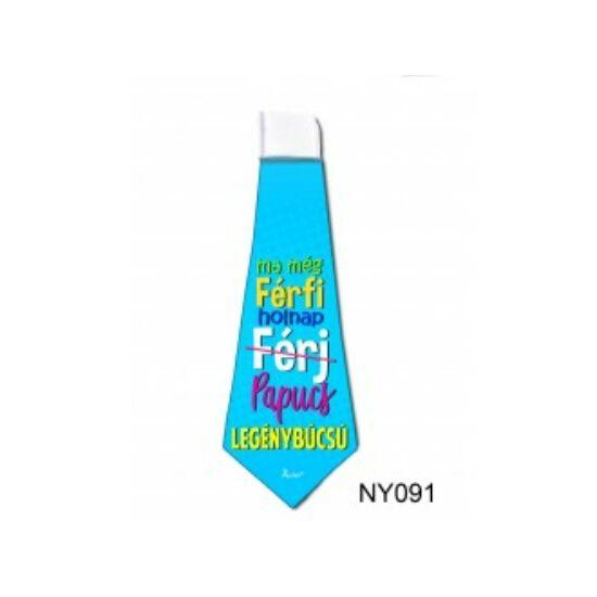 Ma még FÉRFI, holnap (FÉRJ) Papucs - nyakkendő